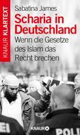 Sabatina James: Scharia in Deutschland ★★★★