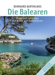 Die Balearen - Pläne und Luftbilder von Häfen und Ankerplätzen