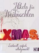 : Häkeln für Weihnachten ★★★