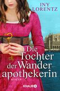 Iny Lorentz: Die Tochter der Wanderapothekerin ★★★★★