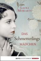 Laura Moriarty: Das Schmetterlingsmädchen ★★★★