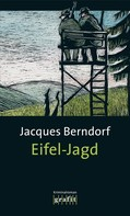 Jacques Berndorf: Eifel-Jagd ★★★★