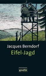 Eifel-Jagd - Der 7. Siggi-Baumeister-Krimi