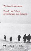 Warlam Schalamow: Durch den Schnee ★★★★★