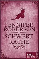 Jennifer Roberson: Schwertrache ★★★★