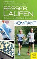 Katja Schumacher: Besser laufen - kompakt ★★★
