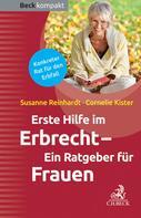Susanne Reinhardt: Erste Hilfe im Erbrecht