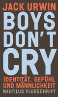 Jack Urwin: Boys don't cry ★★★★★