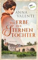 Anna Valenti: Das Erbe der Sternentochter - Band 5 ★★★★★