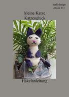berli design: kleine Katze Katzenglück Häkelanleitung