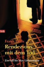 Rendezvous mit dem Tod - Ein Fall für Max Liebermann