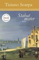 Tiziano Scarpa: Stabat Mater