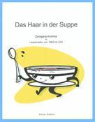 D. Rakete: Das Haar in der Suppe
