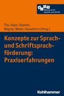 Cora Titz: Konzepte zur Sprach- und Schriftsprachförderung: Praxiserfahrungen