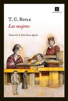 T.C. Boyle: Las mujeres