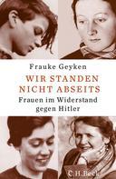 Frauke Geyken: Wir standen nicht abseits ★★★★★