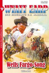 Wyatt Earp 115 – Western - Wells Fargo-Song