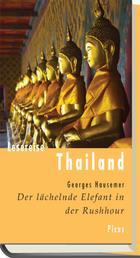 Lesereise Thailand - Der lächelnde Elefant in der Rushhour