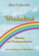 Silke Wojtowitz: Windeskind