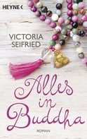 Victoria Seifried: Alles in Buddha ★★★★