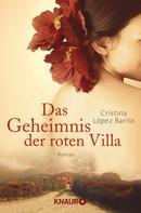 Cristina López Barrio: Das Geheimnis der roten Villa ★★★