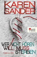 Karen Sander: Wer nicht hören will, muss sterben ★★★★★