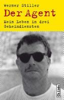 Werner Stiller: Der Agent ★★★