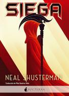 Neal Shusterman: Siega