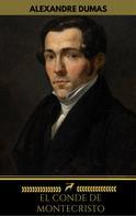 Alexandre Dumas: El conde de montecristo (Golden Deer Classics)