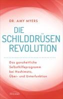 Amy Myers: Die Schilddrüsen-Revolution ★★