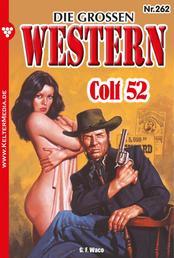 Die großen Western 262 - Colt 52