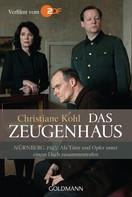 Christiane Kohl: Das Zeugenhaus ★★★★★