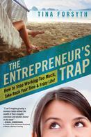 Tina Forsyth: The Entrepreneur's Trap