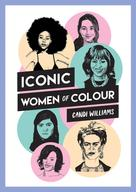 Candi Williams: Iconic Women of Colour