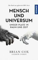 Brian Cox: Mensch und Universum ★★★★★