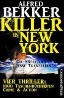 Alfred Bekker: Die Fälle des Jesse Trevellian - Killer in New York ★★★