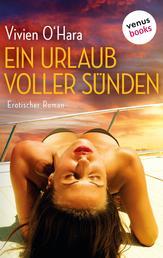 Ein Urlaub voller Sünden - Erotischer Roman