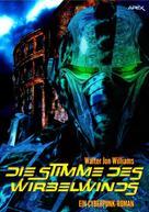 Walter Jon Williams: DIE STIMME DES WIRBELWINDS ★★★★★