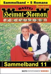 Heimat-Roman Treueband 11 - Sammelband - 5 Romane in einem Band