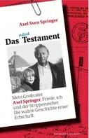 Axel Sven Springer: Das neue Testament ★★★★