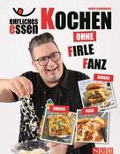 Marco Schmidbauer: Ehrliches Essen ★★★★