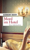 Hermann Bauer: Mord im Hotel ★★★★
