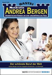 Notärztin Andrea Bergen - Folge 1259 - Der schönste Beruf der Welt