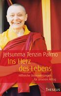Jetsunma Tenzin Palmo: Ins Herz des Lebens ★★★★★