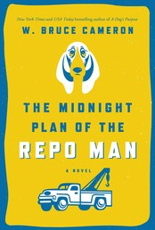 The Midnight Plan of the Repo Man - A Novel