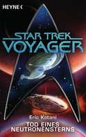Eric Kotani: Star Trek - Voyager: Tod eines Neutronensterns ★★★★★