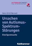 Hans-Ulrich Bernard: Ursachen von Autismus-Spektrum-Störungen ★★★★★