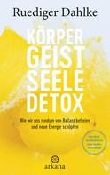 Ruediger Dahlke: Körper-Geist-Seele-Detox ★★★