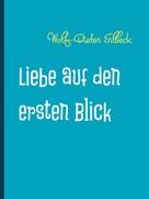 Wolf-Dieter Erlbeck: Liebe auf den ersten Blick ★★★★