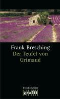 Frank Bresching: Der Teufel von Grimaud ★★★★